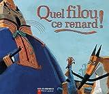 echange, troc Jean-Luc Moreau - Quel filou ce renard !