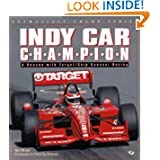 Indy Car Champion: A Season with Target-Chip Ganassi Racing (Enthusiast Color)