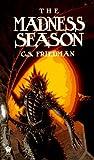 The Madness Season (Daw Science Fiction) (0886774446) by Friedman, C.S.