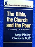img - for The Bible, the Church & the Poor book / textbook / text book