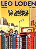 """Afficher """"Léo Loden n° 2<br /> Les sirènes du vieux port"""""""