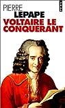 Voltaire le conqu�rant par Lepape