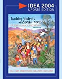 Teaching Students with Special Needs in Inclusive Settings, IDEA 2004 Update Edition (4th Edition)