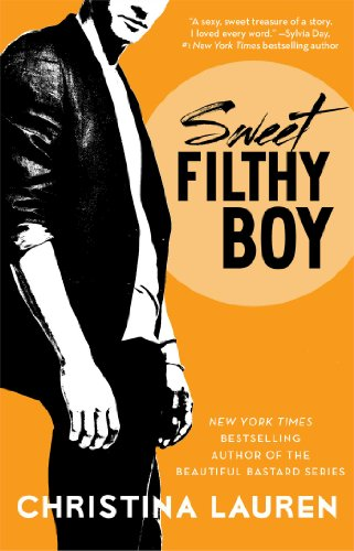 Christina Lauren - Sweet Filthy Boy (Wild Seasons)