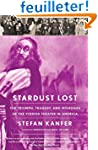 Stardust Lost: The Triumph, Tragedy,...