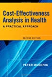 img - for Cost-Effectiveness Analysis in Health: A Practical Approach book / textbook / text book