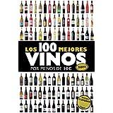 Los 100 mejores vinos por menos de 10 euros, 2014 (Las claves para entender...)