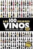 Los 100 mejores vinos por menos de 10 euros, 2014