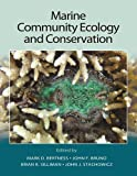 img - for By Mark D. Bertness Marine Community Ecology and Conservation [Hardcover] book / textbook / text book