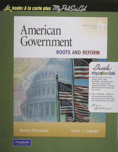 American Government: Continuity and Change, 2008 Alternate Edition, Books a la Carte Plus MyPoliSciLab -- Access Card Pa