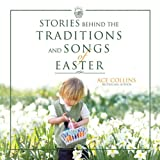 img - for Stories Behind the Traditions and Songs of Easter book / textbook / text book
