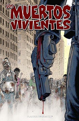 Los muertos vivientes #4: Días pasados
