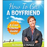 51R6f2QwB L. SL160 OU01 SS160  How To Get A Boyfriend: Amazing Dating Advice For Women (Kindle Edition)