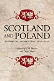 img - for Scotland and Poland: Historical Encounters 1500-2010 book / textbook / text book