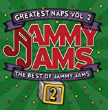 Greatest Naps vol. 2: The Best Of Jammy Jams