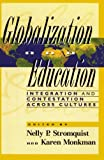 img - for Globalization and Education book / textbook / text book
