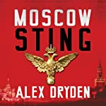 Moscow Sting | Alex Dryden