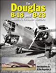 The Douglas B-18 and B-23: America's...