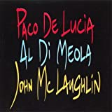 'The Guitar Trio' ; Paco De Lucia, John McLaughlin, Al Di Meola
