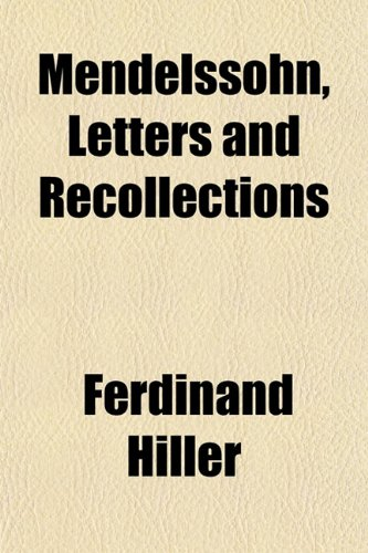 Mendelssohn, Letters and Recollections
