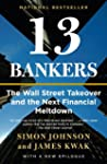 13 Bankers: The Wall Street Takeover...
