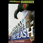 Adam Canfield of the Slash: The Slash #1 | [Michael Winerip]