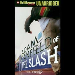Adam Canfield of the Slash Audiobook