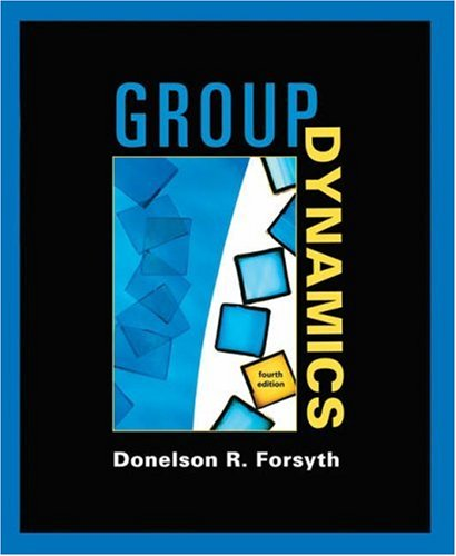 Group Dynamics, by Donelson R. Forsyth