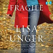 Fragile: A Novel | [Lisa Unger]
