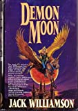 Demon Moon (0312857187) by Williamson, Jack
