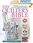 The Quilter's Bible: The Indispensabl...