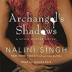 Archangel's Shadows: Guild Hunter Series, Book 7 | Nalini Singh
