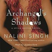 Archangel's Shadows: Guild Hunter Series, Book 7   Nalini Singh