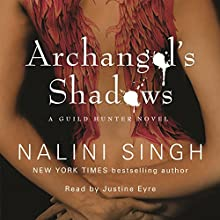 Archangel's Shadows: Guild Hunter Series, Book 7 Audiobook by Nalini Singh Narrated by Justine Eyre