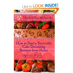 how to start a successful cake decorating business from how to start a cake decorating business at home uk
