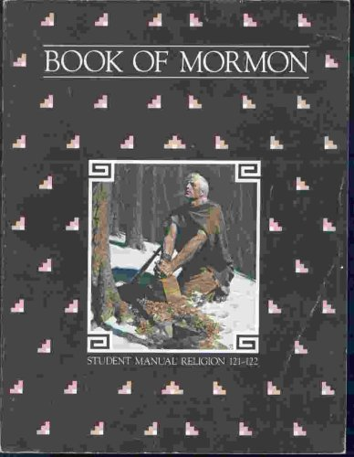 Book of Mormon (Student Manual Religion 121-122)