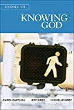 img - for Journey 101: Knowing God Participant Guide: Steps to the Life God Intends book / textbook / text book