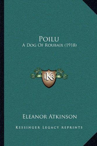 Poilu: A Dog of Roubaix (1918)