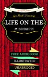 Image of Life on the Mississippi: By Mark Twain & Illustrated (An Audiobook Free!)