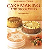 CAKE MAKING AND DECORATING. Illustrated
