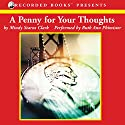 A Penny for Your Thoughts: The Million Dollar Mysteries, Book 1 Audiobook by Mindy Starns Clark Narrated by Ruth Ann Phimister