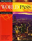 img - for World Pass Upper Intermediate: Expanding English Fluency (Bk. 4) book / textbook / text book