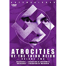 Atrocities of the Third Reich: Volume Two