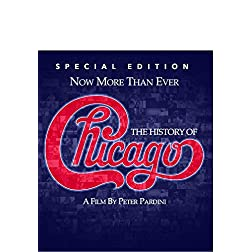 Now More Than Ever: The History of Chicago (Special Edition) [Blu-ray]