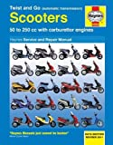 img - for Twist and Go Scooters: 50 to 250 cc with Carburetor Engines (Haynes Manuals) book / textbook / text book