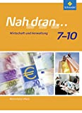 Image de Nah dran - Ausgabe 2010 für Rheinland-Pfalz: Wirtschaft und Verwaltung: Schülerband 7 - 10 (Nah dr