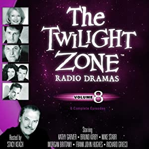 The Twilight Zone Radio Dramas, Volume 8 | [Rod Serling]