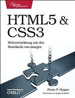 HTML5 & CSS3: Webentwicklung mit den Standards von morgen Front Cover