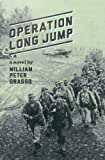 Operation Long Jump (Jock Miles WW2 Adventure Series)