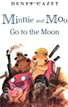 Minnie and Moo Go to the Moon (Minnie and Moo)